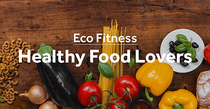 Eco-Fitness-healthy-Food-Lovers.png