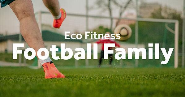 Eco-Fitness-Football-Family.jpg