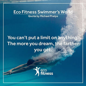 Eco Fitness Swimmer's World Quote.jpg