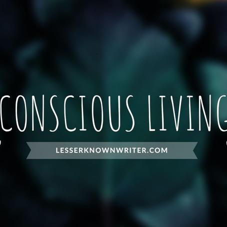 Reviving Life through Conscious Living