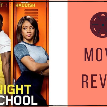 'Night School' Movie Review | 2018 Film | A Concoction of Humour and Creativity.