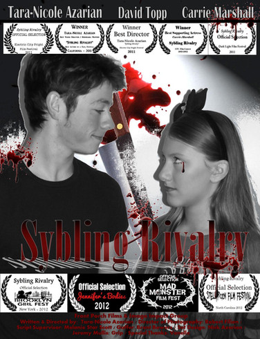 Sybling Rivalry  Is an award winning short horror / dark comedy film.  Family relations are strained when Mommy Dearest favors Kobe over Sybelle.  Find out  if blood is thicker than water. Sybling Rivalry has played 23 Film Festivals so far.  Starring:  Tara-Nicole Azarian David Topp Carrie Marshall  DP: Robert Filion  Written & Directed by:  Tara-Nicole Azarian