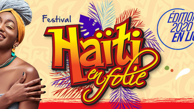 Le Festival Haïti en Folie de Montréal et Ville de New York s'unissent pour une édition spéciale
