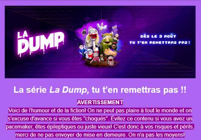 La série La Dump, tu t'en remettras pas !!