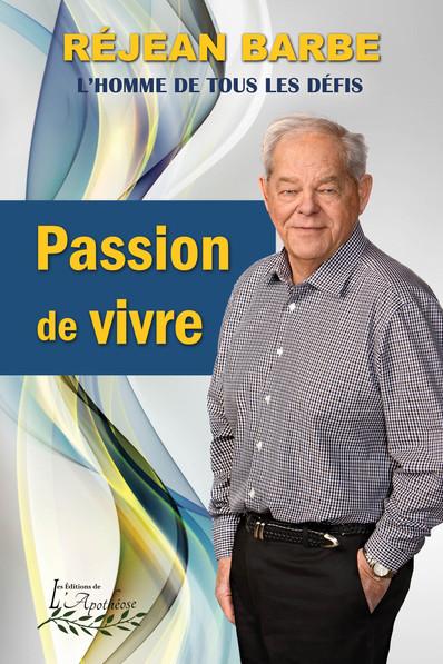 Le livre Passion de vivre, une biographie inspirante