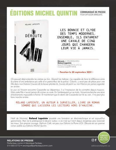 Roland Lapointe présente les Bonnie et Clyde des temps modernes dans Déroute