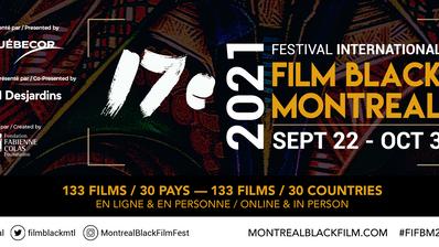 17e FIFBM : OMAR SY HONORÉ AU FESTIVAL INTL DU FILM BLACK DE MONTRÉAL + 134 FILMS DE 30 PAYS !