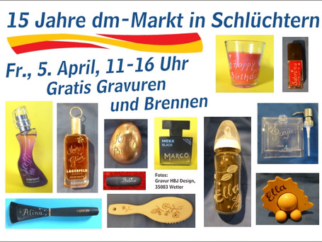 05.04.2019 - 15 Jahre dm-Drogeriemarkt in Schlüchtern