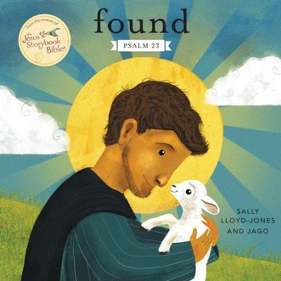 Found: Psalm 23 - by Sally Lloyd-Jones