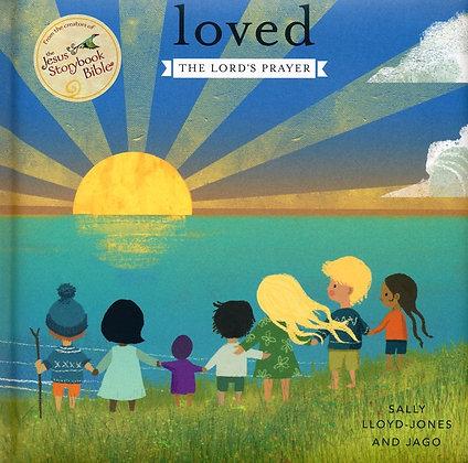 Loved: The Lord's Prayer by Sally Lloyd-Jones