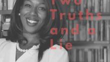 2 Truths and a Lie