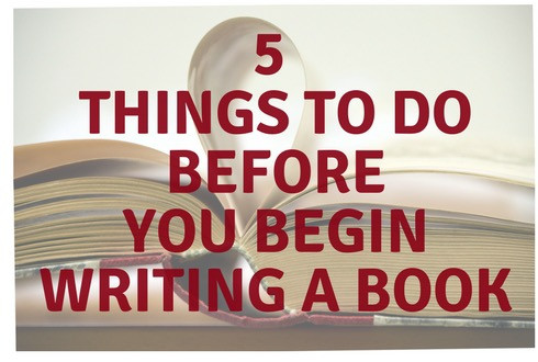 Now Available: 5 Things To Do Before You Begin Writing a Book Checklist