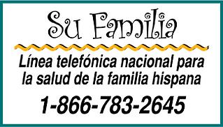su familia línea telefónica nacional para la salud de la familia hispana 1-866-783-2645