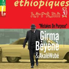 GIRMA BÈYÈNÈ & AKALÉ WUBÉ - MISTAKES ON PURPOSE