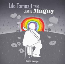 LILA TAMAZIT TRIO - RAS LA TROMPE
