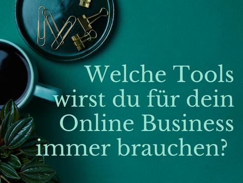 Welche Tools wirst du für dein Online Business immer brauchen?