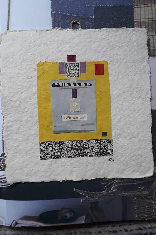 """Collage """"Wie war das?""""  - 20 x 20 cm"""