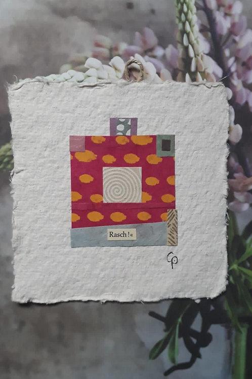 """Collage """"Rasch!""""  - 10 x 10 cm"""