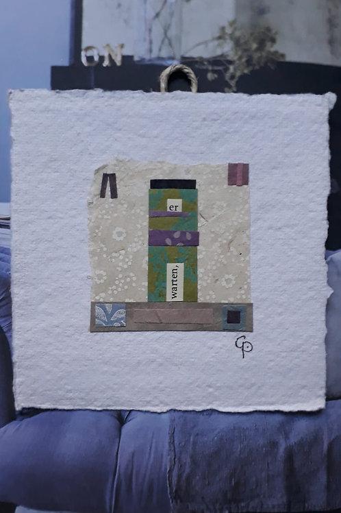 """Collage """"warten""""  - 10 x 10 cm"""
