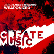 [2015] Lange & Kirkwood – Weaponized [Create Music]