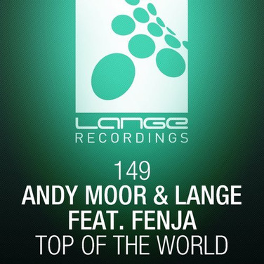 [2014] Andy Moor & Lange ft. Fenja – Top Of The World [Lange Recordings]