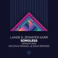 [2018] Lange & Jennifer Karr - Songless (Signum and Astuni & Manuel Le Saux Remixes) [Black Hole]