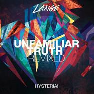 [2014] Lange ft. Hysteria! – Unfamiliar Truth (John O Callaghan Remix [Lange Recordings]