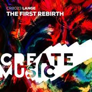 [2016] Lange – The First Rebirth [Create Music]