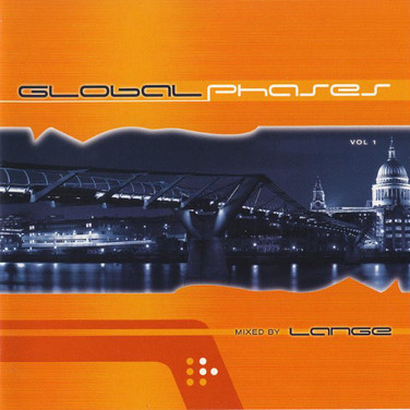 [2005] Global Phases: Volume 1 – Mixed By Lange [Lange Recordings]