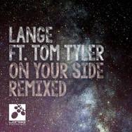 [2016] Lange ft. Tom Tyler – On Your Side Remixed [Lange Recordings]