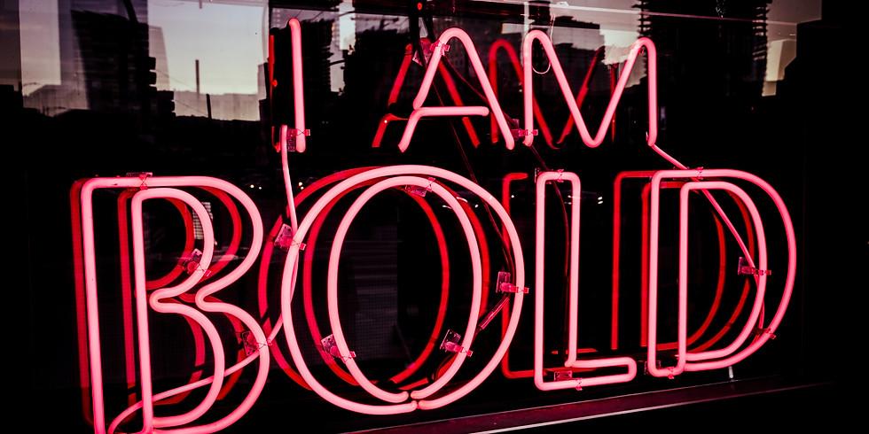 Men Being Bold