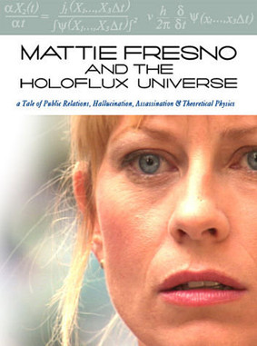 Mattie Fresno & Holoflux Universe