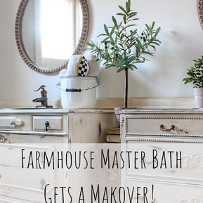 FARMHOUSE BATH GETS A MAKEOVER