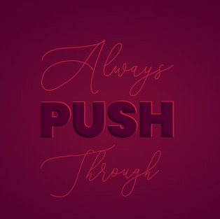Always Push Through