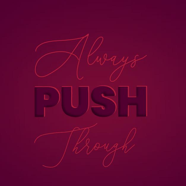 Always Push Through