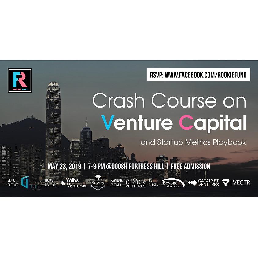 Crash Course on Venture Capital