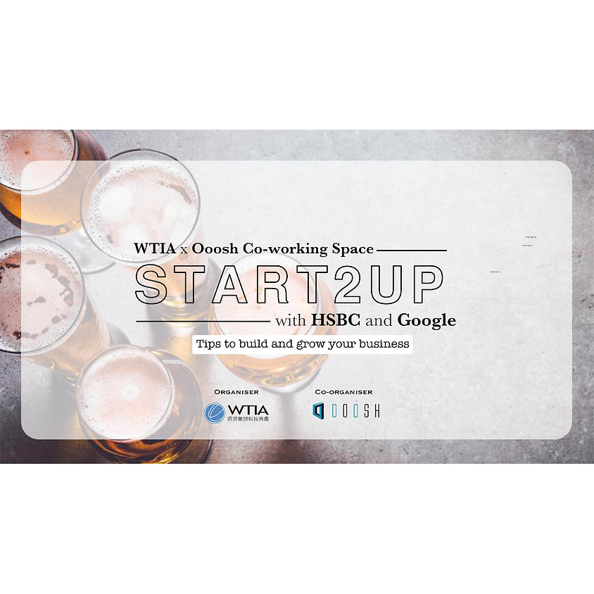 [START2UP] WTIA x Ooosh : Tips to build and grow your business