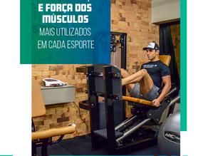 Melhora da função e força dos músculos mais utilizados em cada esporte