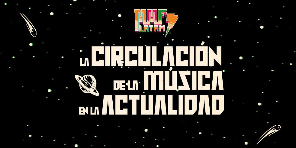 Formación para la Transformación - Sesión 1 / La Circulación de la Música en la Actualidad