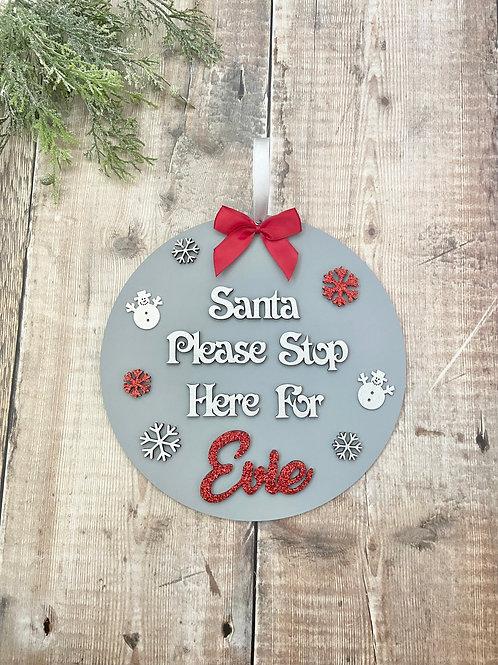 Santa Please Stop Here Plaque - Snowmen