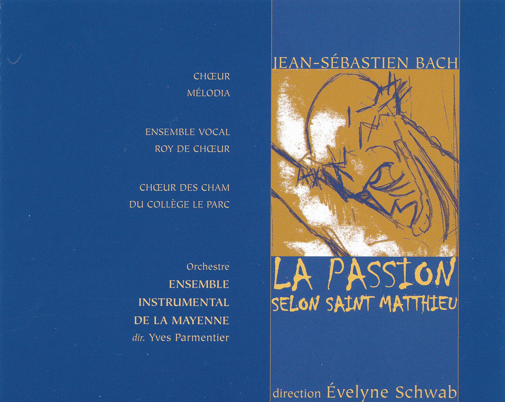 JS Bach - Passion selon St Matthieu