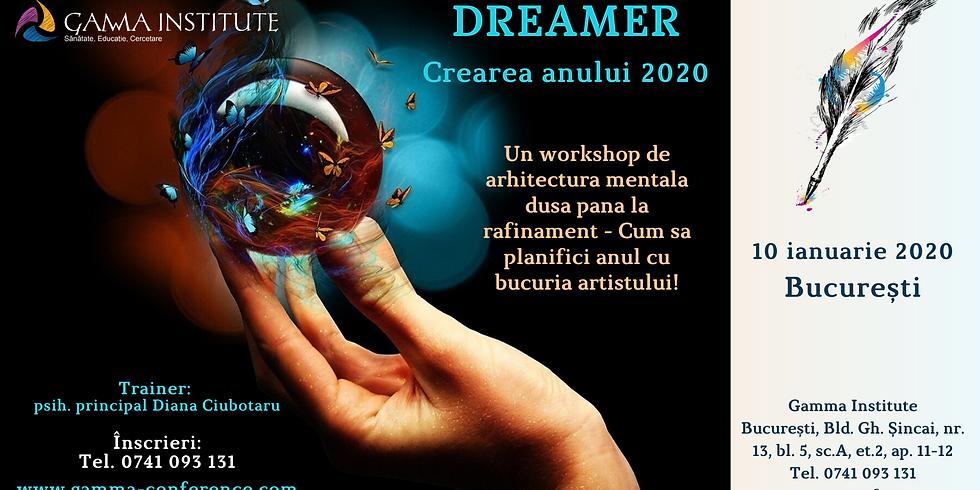 Dreamer - Crearea anului 2020 - București