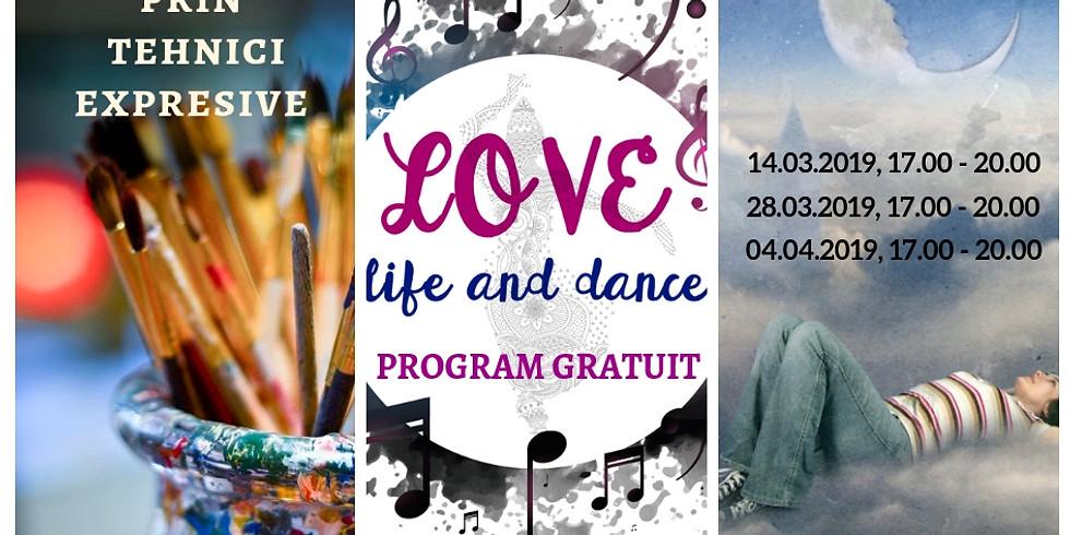 LOVE Life & Dance - program de dezvoltare personala prin arta (1)