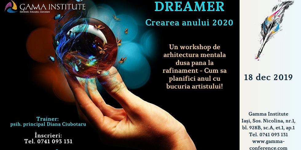 Dreamer 2019 - Crearea anului