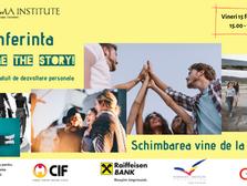 Conferinta Change The Story! Eveniment gratuit de dezvoltare personala