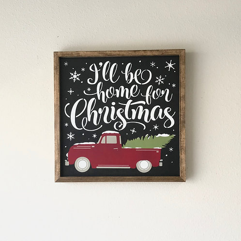 I'll be home for Christmas sign