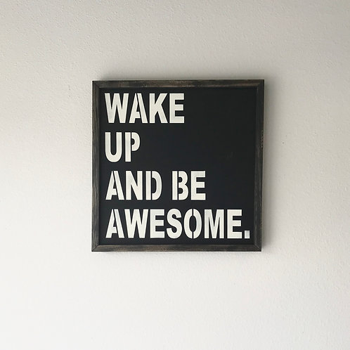 Be Awesome Sign