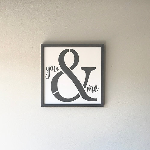 You & Me sign