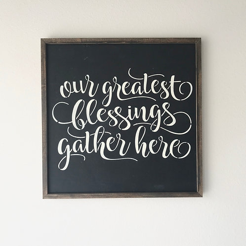 Greatest Blessings Sign