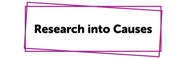 Research into Causes